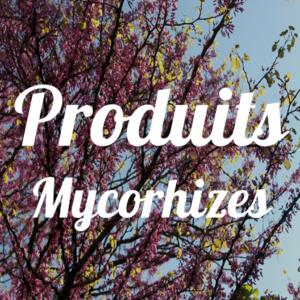 Produits Mycorhizes