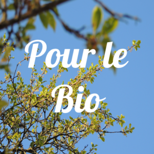 Pour le Bio